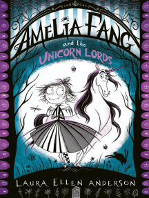 Amelia Fang and the Unicorn Lords