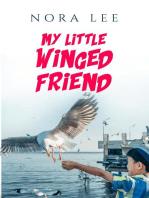 My Little Winged Friend