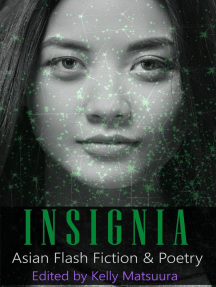 Insignia: Asian Flash Fiction & Poetry: The Insignia Series, #7