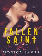 Fallen Saint (All The Pretty Things Trilogy Volume 2)