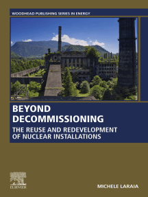 Beyond Decommissioning: The Reuse and Redevelopment of Nuclear Installations