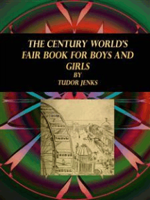 The Century World's Fair Book for Boys and Girls