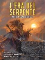 L'Era del Serpente