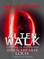 Das Schwarze Loch (ALienWalk 24)