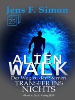 Transfer ins Nichts (ALienWalk 25)