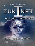 Intrige des Schiffs (ZUKUNFT I 5)