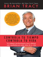 Controla tu tiempo, controla tu vida: Un sistema revolucionario para obtener más resultados en cada área de tu vida
