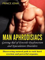 Getting Rid of Erectile Dysfunction and Ejaculation Disorders: Man Aphrodisiacs