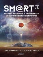 SM@RT? Los más recientes e importantes descubrimientos científicos