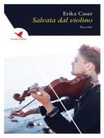 Salvata dal violino