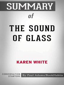 Summary of The Sound of Glass