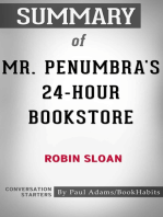 Summary of Mr. Penumbra's 24-Hour Bookstore