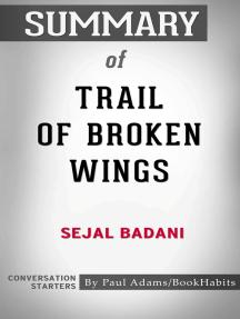 Summary of Trail of Broken Wings