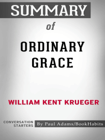 Summary of Ordinary Grace