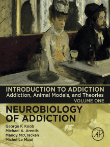Introduction to Addiction: Addiction, Animal Models, and Theories