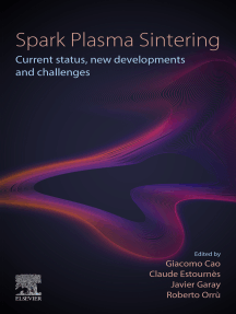 Spark Plasma Sintering: Current Status, New Developments and Challenges