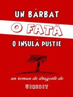 Un barbat, o fata, o insula pustie - Volumul 1: Un roman de dragoste