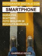 Fotografia digitale con smartphone