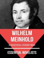 Essential Novelists - Wilhelm Meinhold