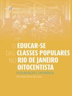 O Educar-se das Classes Populares no Rio de Janeiro Oitocentista