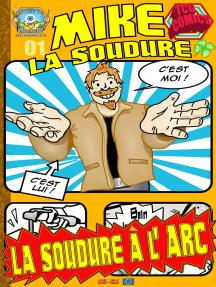 La Soudure à l'Arc