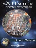 Alieni, i visitatori extraterrestri