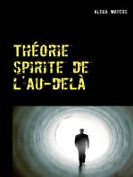 Théorie spirite de l'au-delà