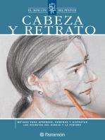 Cabeza y retrato: Método para aprender, dominar y disfrutar los secretos del dibujo y la pintura