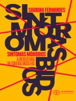 Sintomas Mórbidos: A encruzilhada da esquerda brasileira