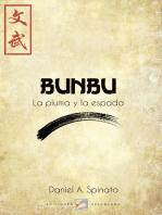Bunbu. La pluma y la espada