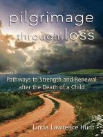 Pilgrimage through Loss
