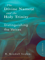The Divine Name(s) and the Holy Trinity, Volume One: Distinguishing the Voices