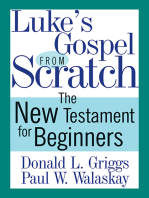 Luke's Gospel from Scratch