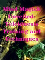 Mind Magick Unveiled