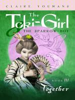 The Toki-Girl and the Sparrow-Boy, Book 3