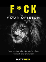 F*ck Your Opinion
