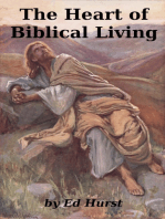 The Heart of Biblical Living