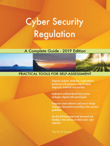 Cyber Security Regulation A Complete Guide - 2019 Edition