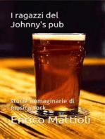 I ragazzi del Johnny's pub