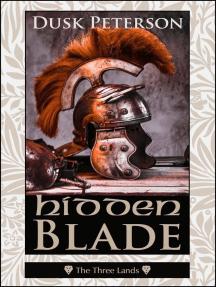 Hidden Blade (The Three Lands): The Three Lands