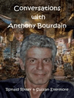 Conversations with Anthony Bourdain