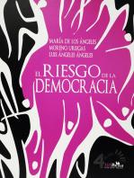 El riesgo de la democracia