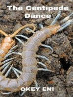 The Centipede Dance