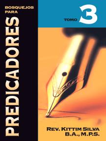 Bosquejos para Predicadores Vol. III