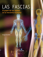 Las fascias: El papel de los tejidos en la mecánica humana (color)