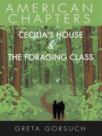 Cecilia's House & The Foraging Class