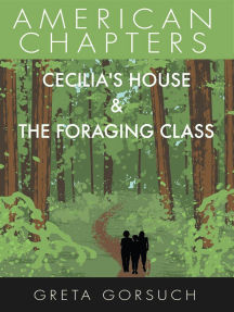 Cecilia's House & The Foraging Class: American Chapters