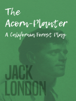 The Acorn-Planter - A California Forest Play