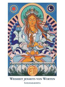 Weisheit jenseits von Worten: Die buddhistische Vision von höchster Realität