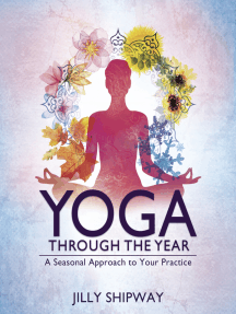Yoga Through the Year: A Seasonal Approach to Your Practice